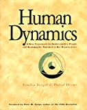 Human Dynamics: A New Framework for Understanding People and Realizing the Potential in Our Organizations (1883823064) by Sandra Seagal