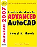 img - for Exercise Workbook for Advanced Autocad 2007 book / textbook / text book