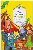 echange, troc Pakita, Jean-Philippe Chabot - L'Ecole d'Agathe, Tome 42 : Vive le cirque de Hugo !