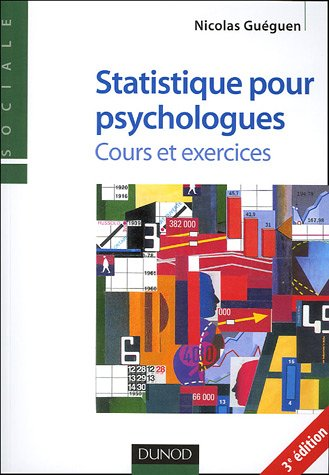 Statistiques pour psychologues : Cours et exercicesFrom Dunod