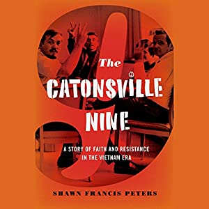 The Catonsville Nine Audiobook