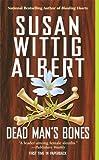 Dead Man's Bones (0425204251) by Susan Wittig Albert