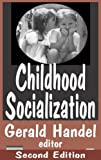 Childhood Socialization (Social Problems and Social Issues)