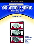 img - for Your Attitude is Showing: A Primer on Human Relations [NetEffect Series] (11th Edition) book / textbook / text book