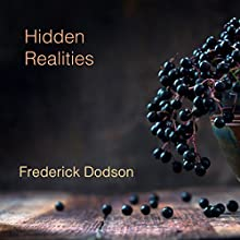 Hidden Realities Audiobook by Frederick Dodson Narrated by Thomas Miller