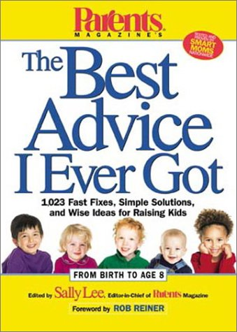 Parents Magazine's The Best Advice I Ever Got