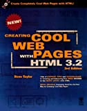 Creating Cool Html 3.2 Web Pages (0764530402) by Taylor, Dave