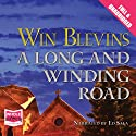 A Long and Winding Road (       UNABRIDGED) by Win Blevins Narrated by Ed Sala