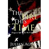 The Fire This Time: Essays on Life Under US Occupation ~ Julian Aguon