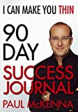 Paul McKenna I Can Make You Thin 90-Day Success Journal