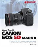 img - for David Busch's Canon EOS 5d Mark II Guide to Digital Slr Photography   [DAVID BUSCHS CANON EOS 5D MARK] [Paperback] book / textbook / text book