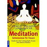 Meditation, Geheimnisse für Frauen