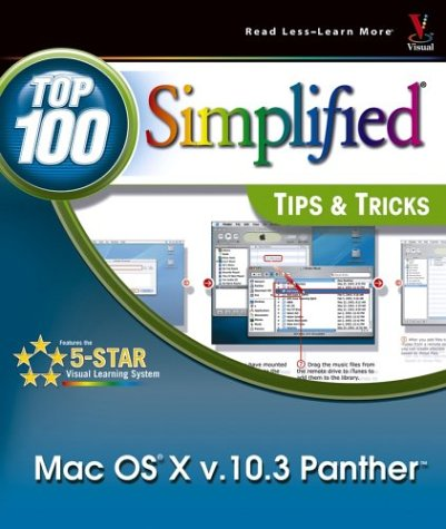 Mac OS X v. 10.3 Panther: Top 100 Simplified Tips & Tricks