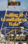 Sailing in Grandfather's Wake (Reed's...