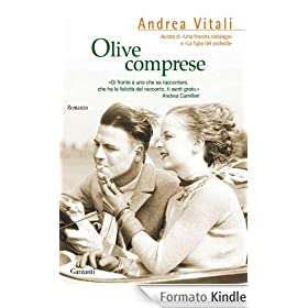 Olive comprese (Garzanti Narratori)