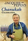 Jacques Pepin s Chanukah Celebration