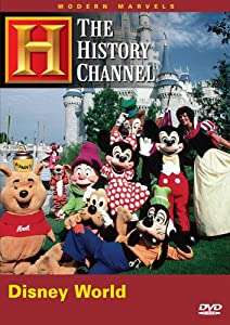 Modern Marvels - Walt Disney World History Channel by A&E Home Video