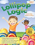 Bonnie Risby Lollipop Logic Book 3, Grades K-2