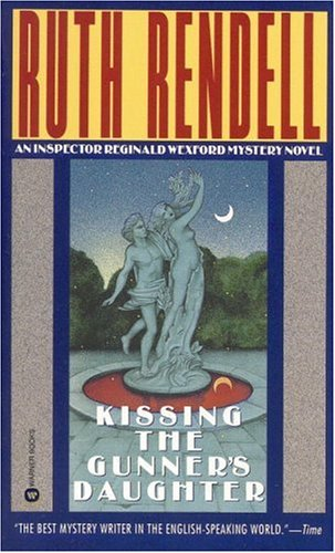 Kissing the Gunners Daughter, Ruth Rendell