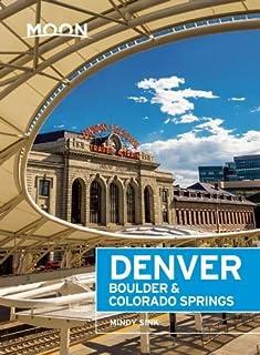 Book Cover: Moon Denver, Boulder & Colorado Springs