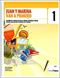 img - for Juan y Marina Van a Primero - 1b: Ciclo Egb (Spanish Edition) book / textbook / text book
