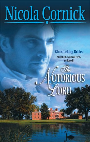 The Notorious Lord (Historical), NICOLA CORNICK
