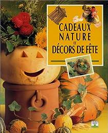 Cadeaux nature et décors de fête
