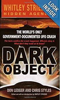 Dark Object The Worlds Only Government-Documented UFO Crash - Don Ledger, Chris Styles