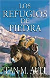 Los refugios de piedra (Shelters of Stone) (Hijos De La Tierra / Earth's Children) (Spanish Edition) (0743233573) by Jean M. Auel