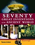 Seventy Great Inventions of the Ancie...