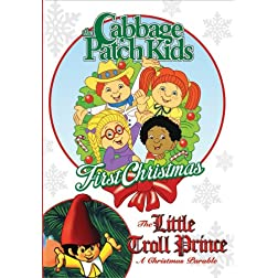 Cabbage Patch Kids First Christmas/The Little Troll Prince (Double Feature)