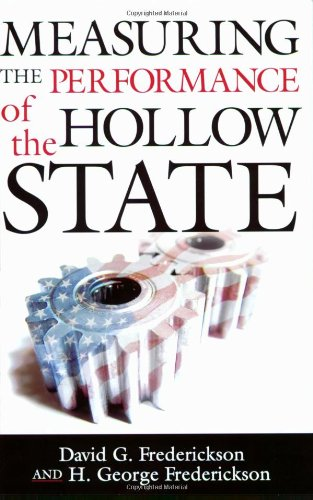 Measuring the Performance of the Hollow State (Public Management and Change series)