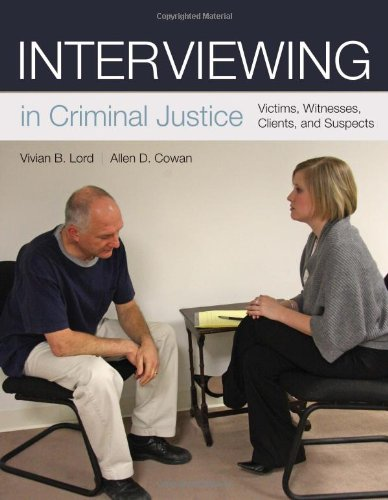 interviewing a criminal justice professional Interview and interrogation your skill as a professional communicator will be a pivotal tool at this stage national criminal justice reference service.