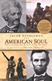 Image of The American Soul: Rediscovering the Wisdom of the Founders
