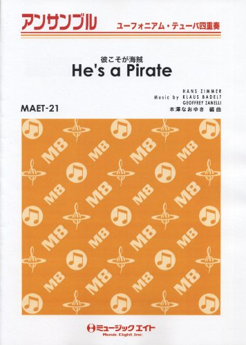 He's a pirate [He's a Pirate] [Euphonium / tuba Quartet MAET-21]