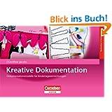 Kreative Dokumentation: Dokumentationsmodelle für Kindertageseinrichtu... Dokumentationsmethoden für Kindertageseinrichtu...