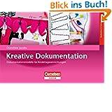 Kreative Dokumentation: Dokumentationsmodelle für Kindertageseinrichtu...