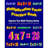 Multiplication Facts Practice Book: Improve Your Math Fluency Series ~ Chris McMullen