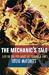 The Mechanic's Tale: Life in the Pit-...