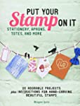 Put Your Stamp on It: 20 Adorable Pro...