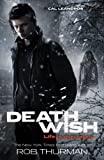 Deathwish: Cal Leandros Book 4 (A Cal Leandros Novel)