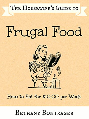 the-housewifes-guide-to-frugal-food-how-to-eat-for-1000-per-week