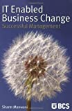 IT-Enabled Business Change: Successful Management