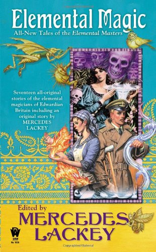 Image of Elemental Magic: All-New Tales of the Elemental Masters (Daw Book Collectors)