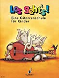 Los geht's!: Eine Gitarrenschule für Kinder für den Einzel- und Gruppenunterricht. Gitarre. Schülerheft.