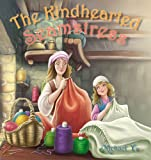 Children's Ebook: The Kindhearted Seamstress ( A Gorgeous Illustrated Children's Picture Book for Ages 3-8 )