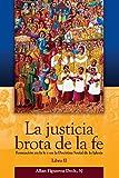 img - for La Justicia Brota De La Fe Libro II book / textbook / text book