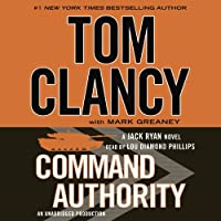 Command Authority (       UNABRIDGED) by Tom Clancy, Mark Greaney Narrated by Lou Diamond Phillips