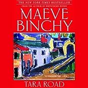 Tara Road | [Maeve Binchy]