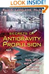 Secrets of Antigravity Propulsion: Te...